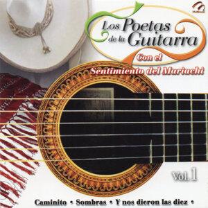 Los Poetas de la Guitarra Con el Sentimiento del Mariachi Vol. 1