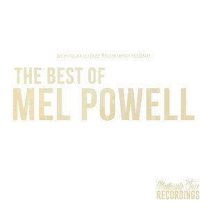 The Best of Mel Powell