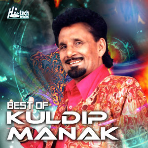 Best of Kuldip Manak