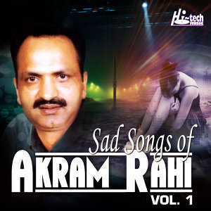 Sad Songs of Akram Rahi, Vol. 1