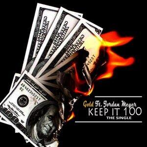 Keep It 100 (feat. Jordan Meyer)