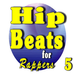 Hip Hop Beats for Rappers, Vol. 5 (Special Edition)