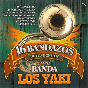 16 Bandazos de los Bonitos Con Banda los Yaki