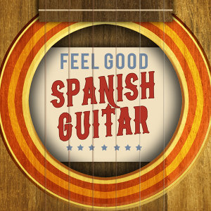Feel Good Spanish Guitar