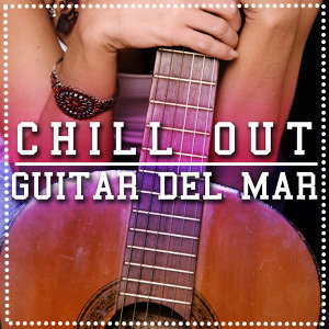Chill out Guitar Del Mar
