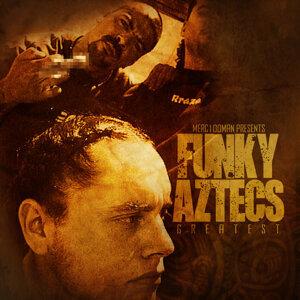 Merc100man Presents: Funky Aztecs Greatest