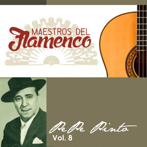Maestros del Flamenco, Vol. 8
