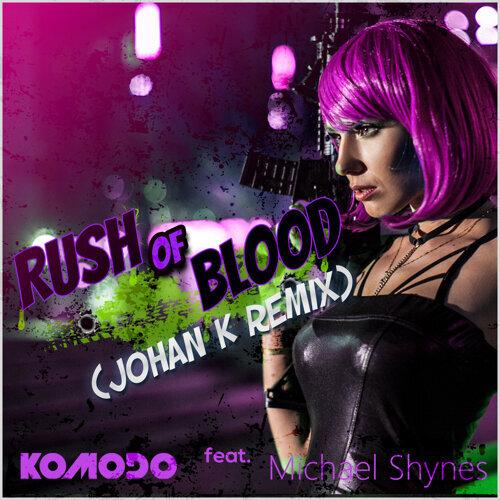 Rush of Blood (Johan K Remix)
