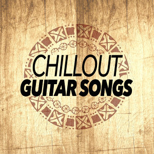 Chillout Guitar Songs