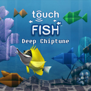 TouchFish Soundtrack EP, Vol. 3 - Deep Chiptune