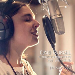 Dani Gurgel e Novos Compositores - Pra Dar o Bote (Single)