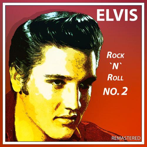 Elvis. Rock 'N' Roll no.2 (Remastered)