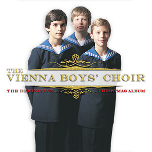 The Vienna Boys' Choir: The Definitive Christmas Album