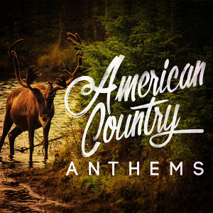 American Country Anthems