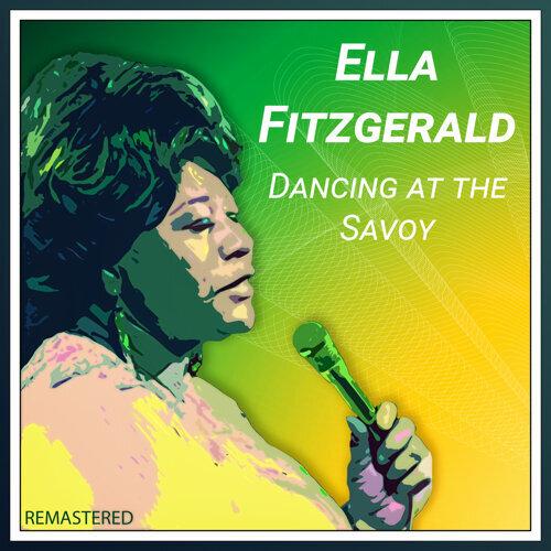 Dancing at the Savoy (Remastered)