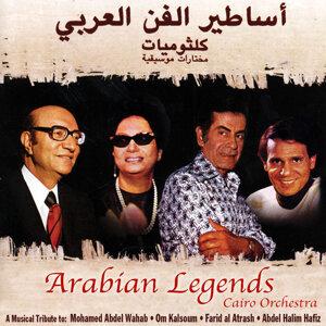Arabian Legends: A Musical Tribute to Mohamed Abdel Wahab, Om Kalsoum, Farid Al Atrash, & Abdel Halim Hafiz