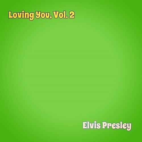 Loving You, Vol. 2