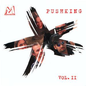 Pushking Vol. 2