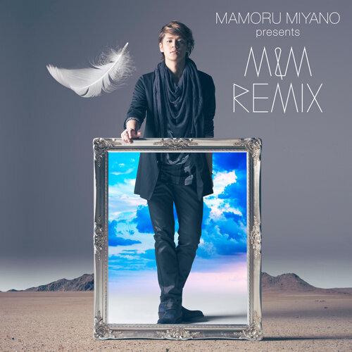 MAMORU MIYANO presents M&M CHRONICLE REMIX