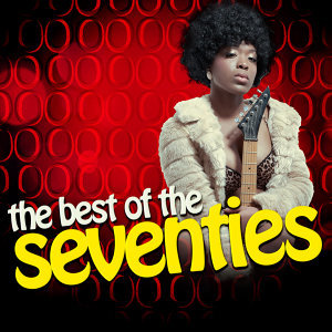 The Best of the Seventies