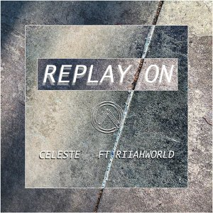 Replay on (feat. RiiahWORLD)