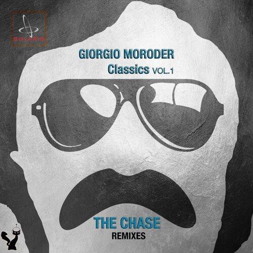 Giorgio Moroder Classics the Chase Remixes, Vol. 1