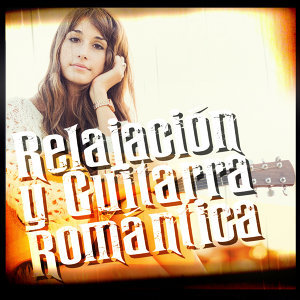 Relajación y Guitarra Romántica