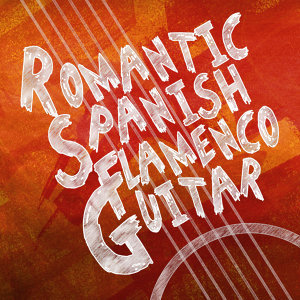Romantic Spanish Flamenco Guitar