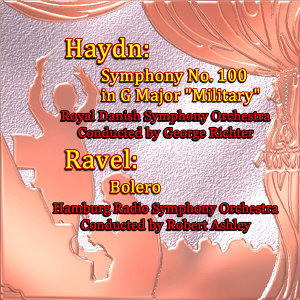"Haydn: Symphony No. 100 in G Major ""Military"" /  Ravel: Bolero"