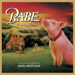 Babe: Orchestral Soundtrack