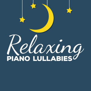 Relaxing Piano Lullabies