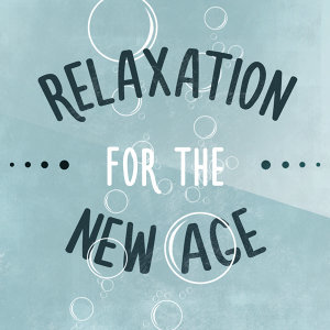Relaxation for the New Age