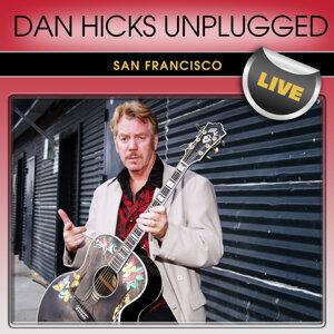 Dan Hicks Unplugged San Francisco Live