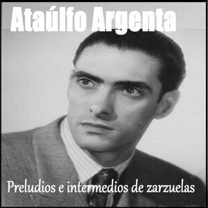 Ataúlfo Argenta - Preludios e Intermedios de Zarzuelas