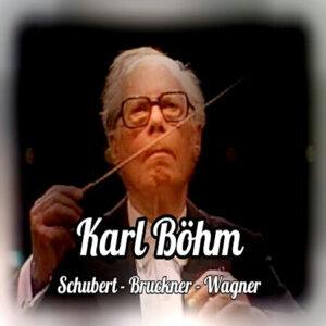 Karl Böhm, Schubert-Bruckner-Wagner