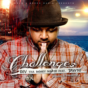 Challenges (feat. Tawni)
