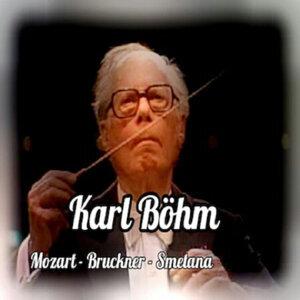 Karl Böhm, Mozart-Bruckner-Smetana