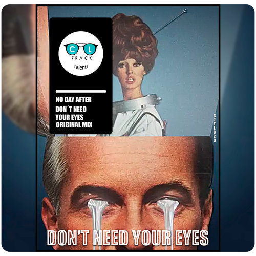 Don't Need Your Eyes