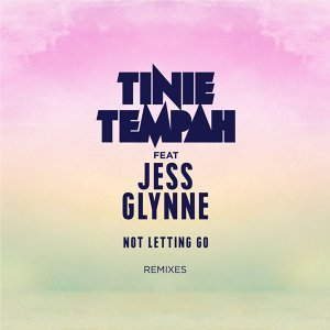 Not Letting Go (feat. Jess Glynne) [Remixes] - Remixes