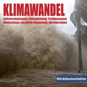 Klimawandel - Hördokumentation