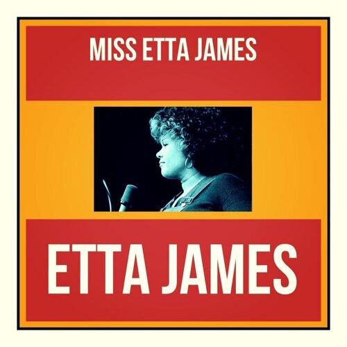 Miss Etta James