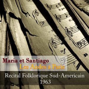 Maria et Santiago, Les Andes a Paris - Recital Folklorique Sud-Americain 1963