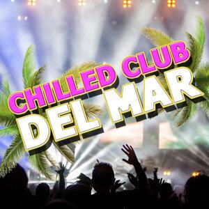 Chilled Club Del Mar