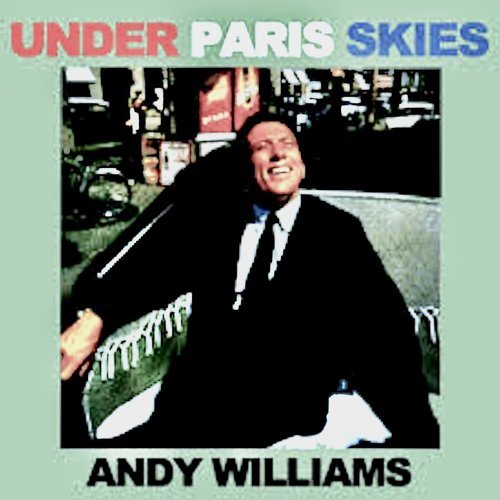 Under Paris Skies - Remastered