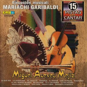 15 Pistas para Cantar Como - Sing Along: Miguel Aceves Mejía