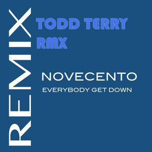 Everybody Get Down - Todd Terry Remix