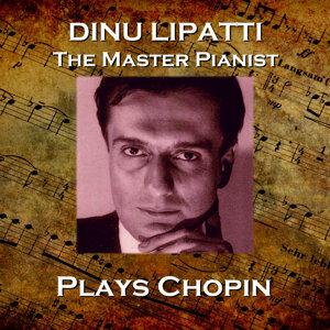 Dinu Lapatti Plays Chopin