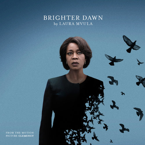 """Brighter Dawn (From the Motion Picture """"Clemency"""")"""