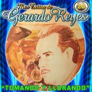 Tomando Y Llorando Mas Exitos De Gerardo Reyes