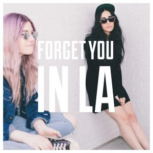 Forget You in LA